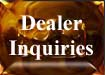 Dealer Inquiries